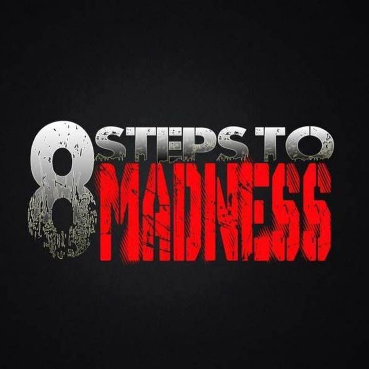 8 Steps to Madness Tour Dates