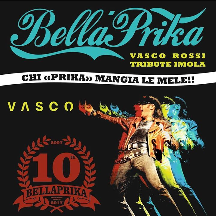 Bellaprika - Vasco Rossi Tribute Tour Dates