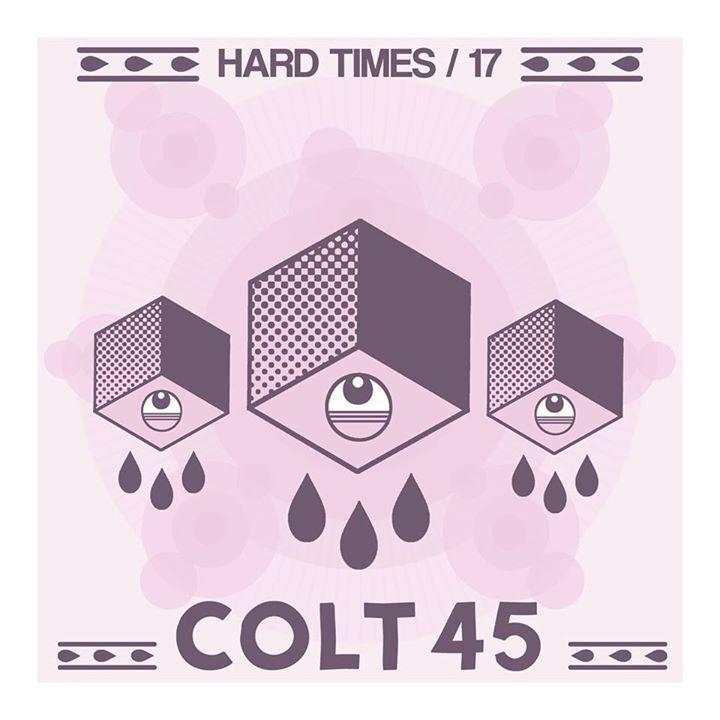 Colt 45 Tour Dates