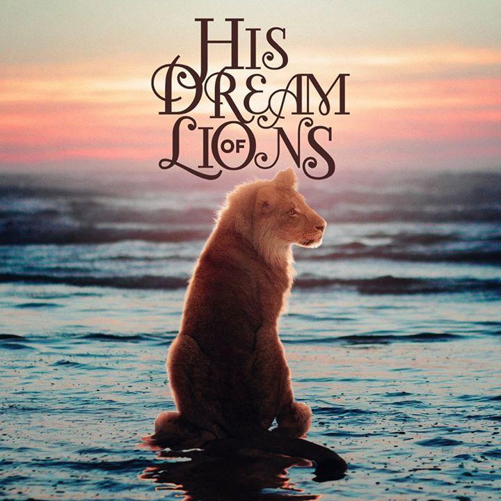 His Dream Of Lions Tour Dates