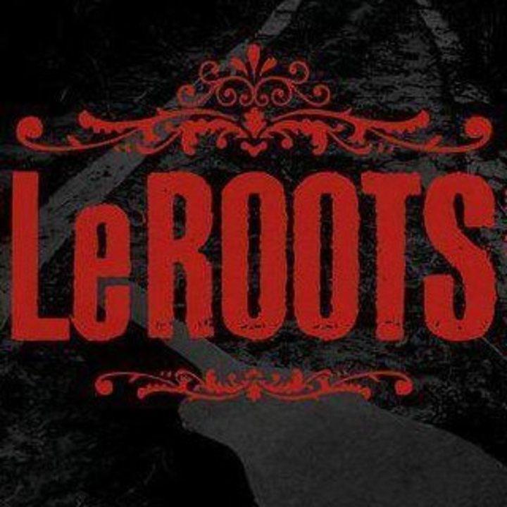 LeROOTS Tour Dates