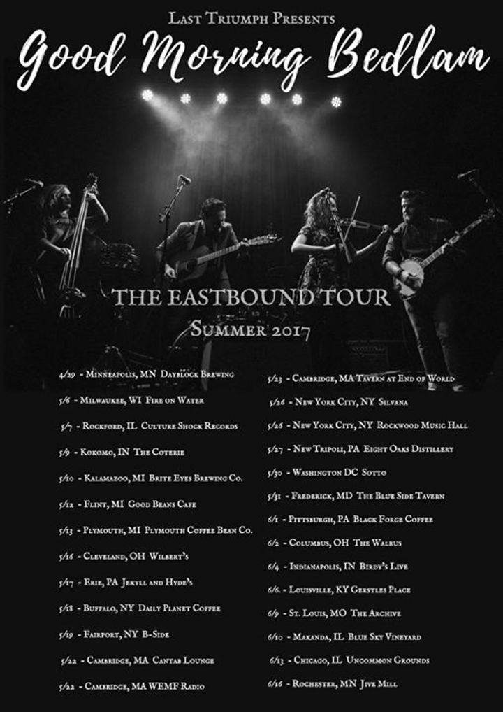 Good Morning Bedlam Tour Dates