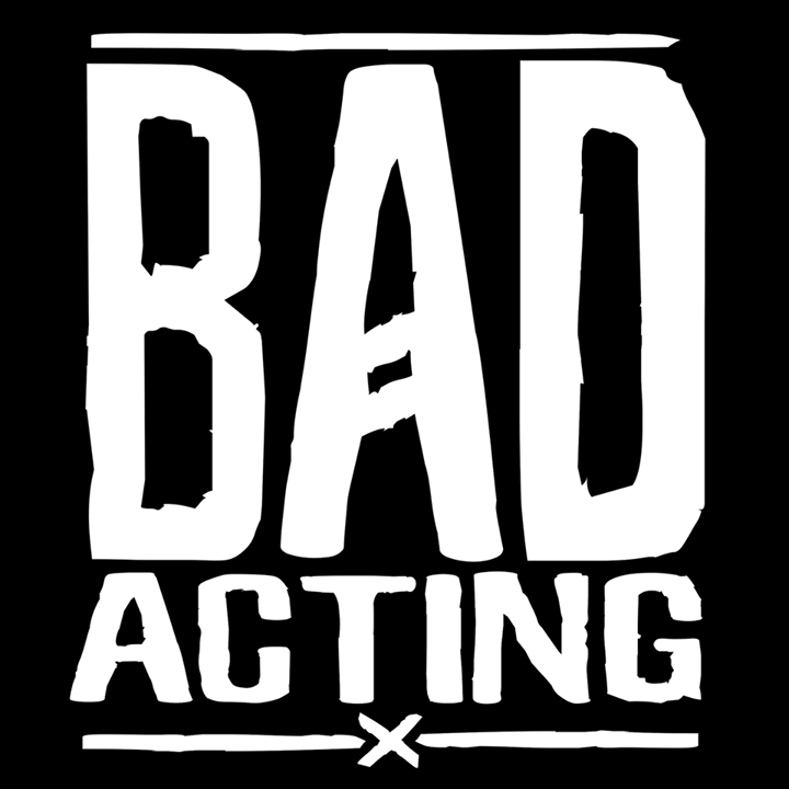 Bad Acting Tour Dates