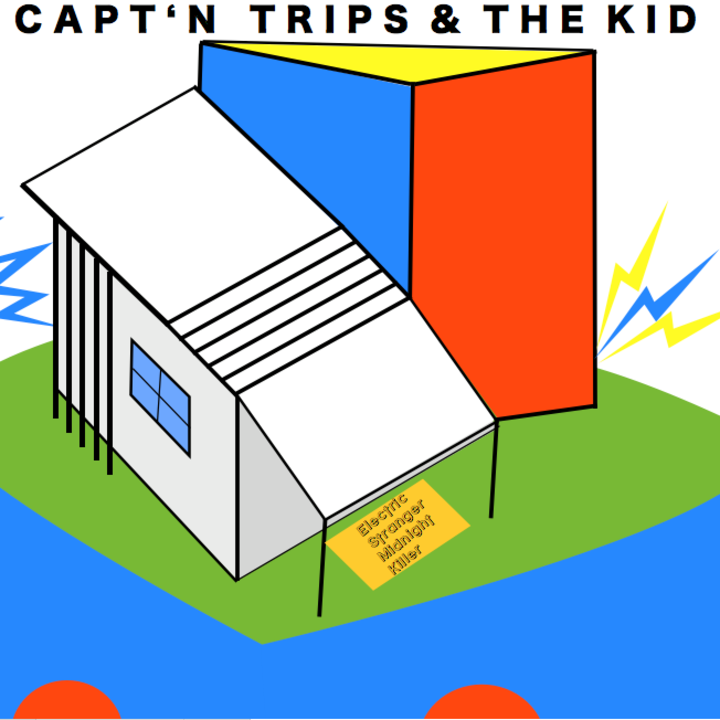 Capt'n Trips and The Kid Tour Dates