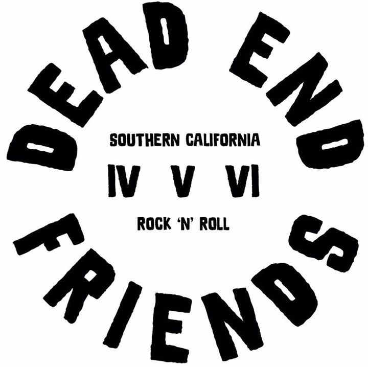 Dead End Friends @ Last Name Brewing  - Upland, CA