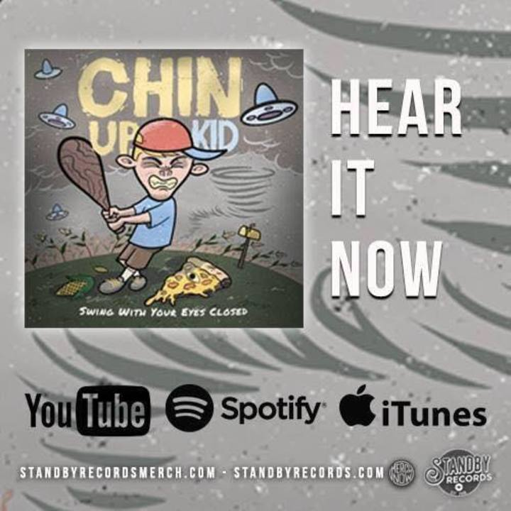 CHIN UP, KID Tour Dates