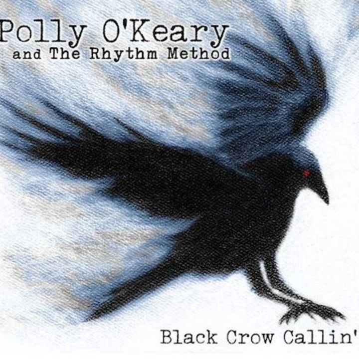 Polly O'Keary and The Rhythm Method @ Community Cultural Center of Tonasket - Tonasket, WA