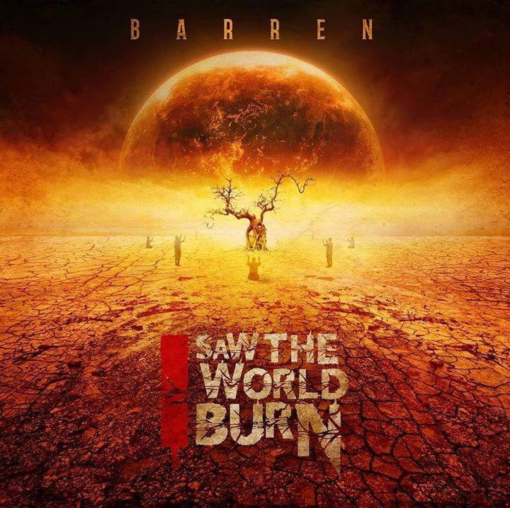 I Saw The World Burn Tour Dates