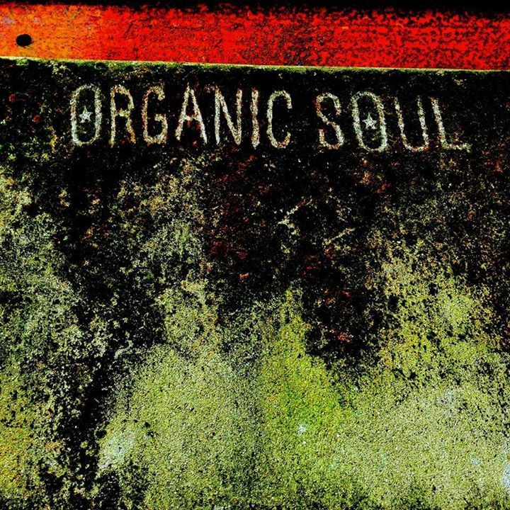 ORGANIC SOUL Tour Dates