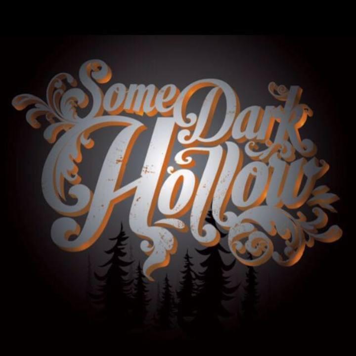 Some Dark Hollow Tour Dates