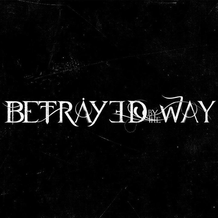 Betrayed by The Way Tour Dates