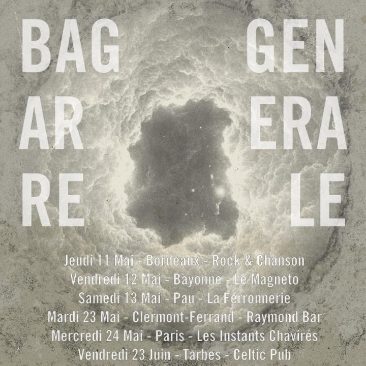 Bagarre Générale : Band Tour Dates