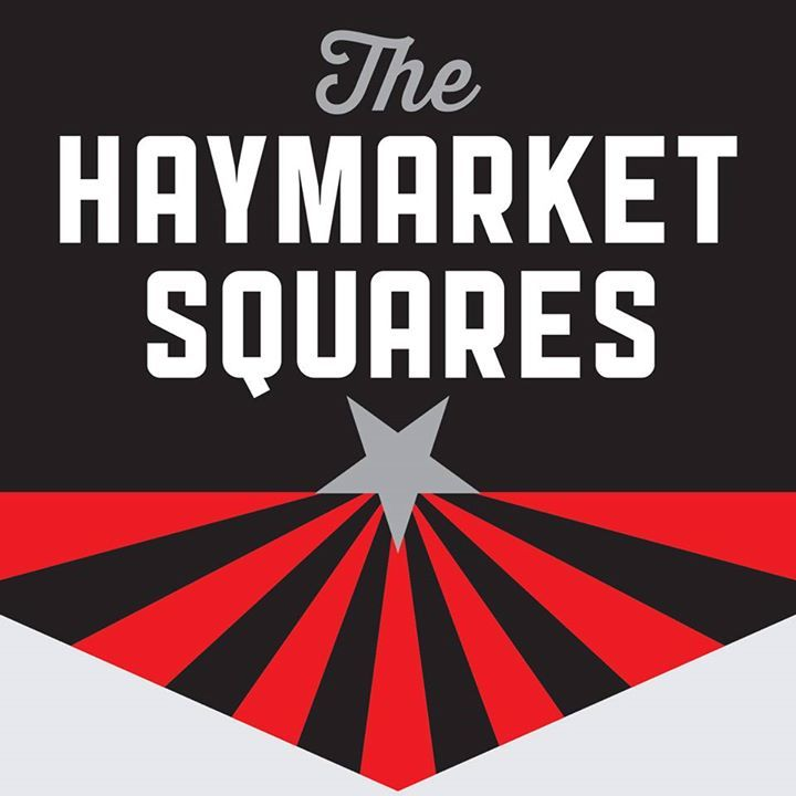 The Haymarket Squares Tour Dates