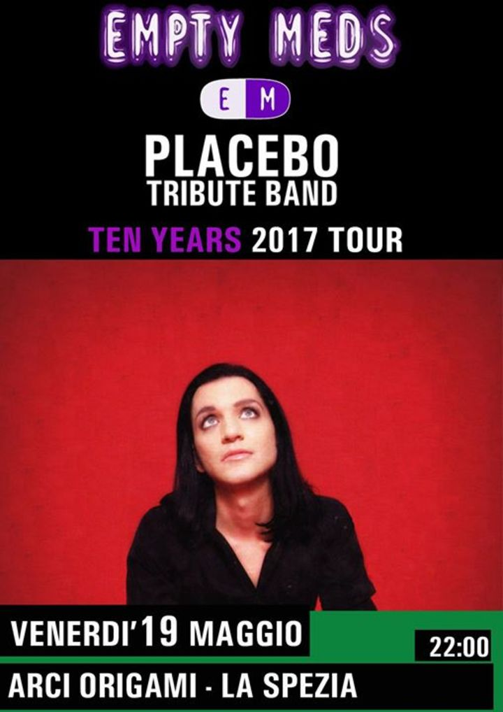 Empty Meds , PLACEBO tribute Tour Dates
