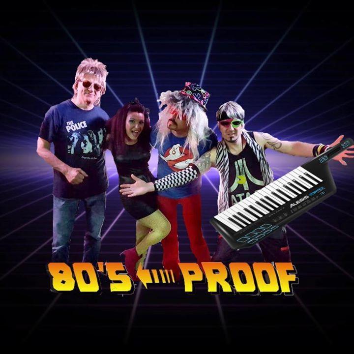 80's Proof Tour Dates