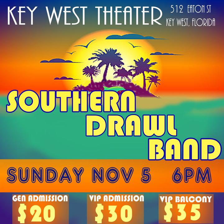 Southern Drawl Band @ Key West Theater - Key West, FL