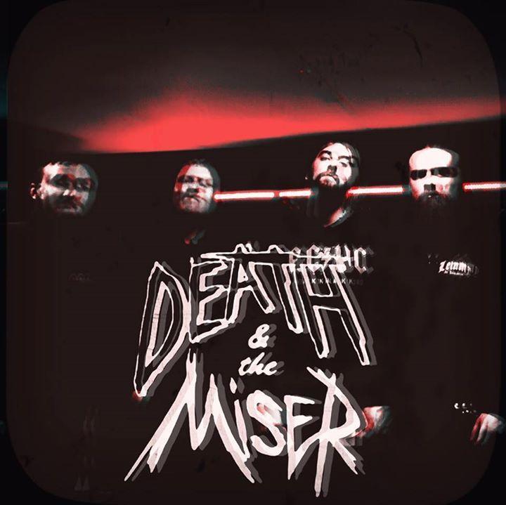 Death & The Miser Tour Dates