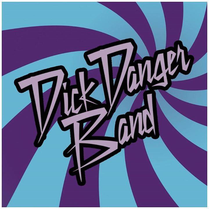 Dick Danger Band Tour Dates