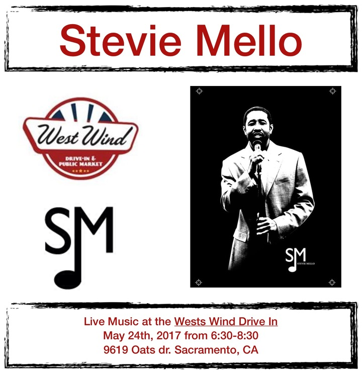 Stevie Mello @ West Wind Drive In 9616 Oates Dr, Sacramento, CA 95827 - Sacramento, CA