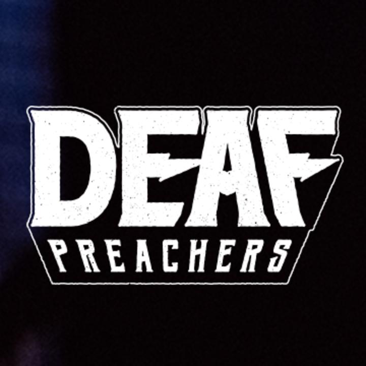 DEAF PREACHERS Tour Dates