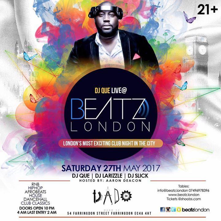 DJ QUE ( London's Premier Dj ) Tour Dates
