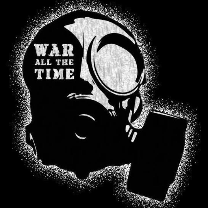 WAR ALL THE TIME Tour Dates