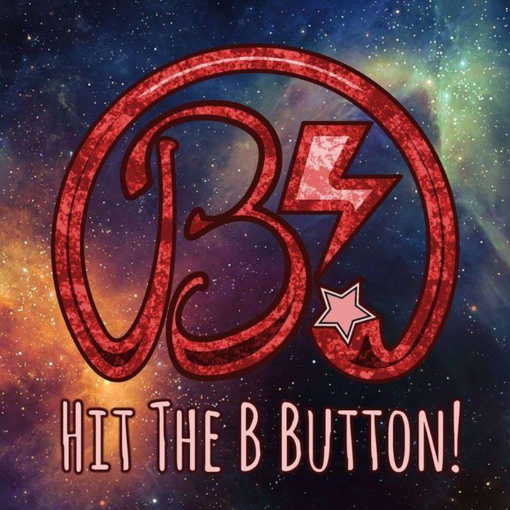 Hit The B Button Tour Dates