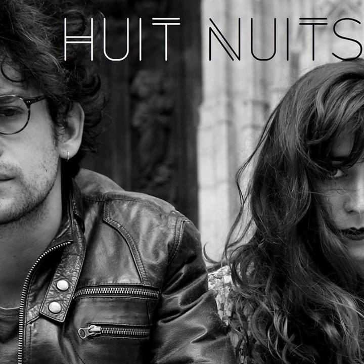 Huit Nuits Tour Dates