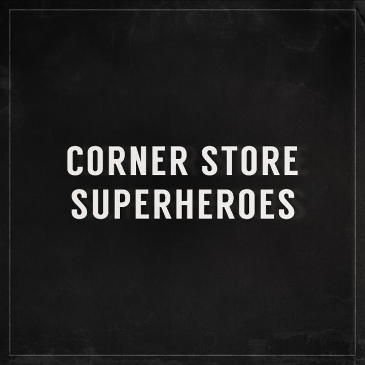 Corner Store Superheroes Tour Dates
