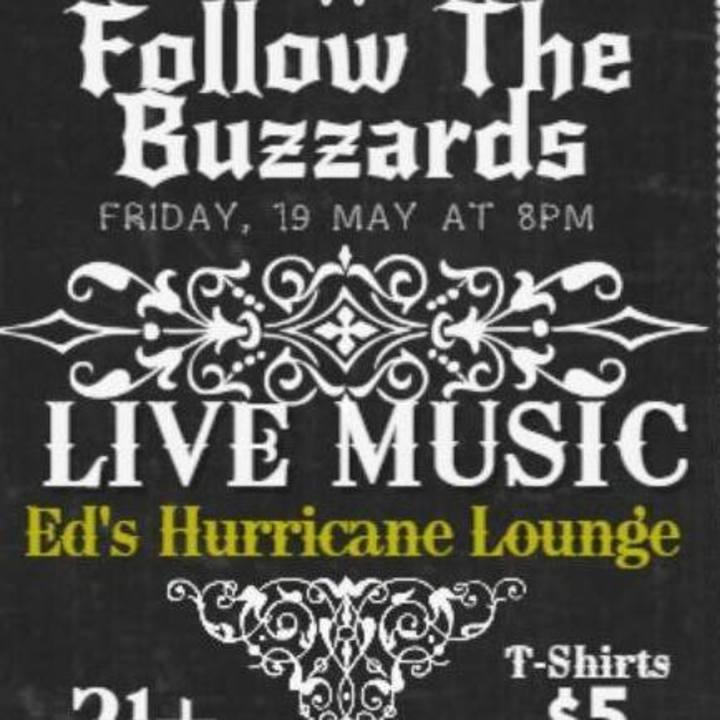 Follow The Buzzards Tour Dates