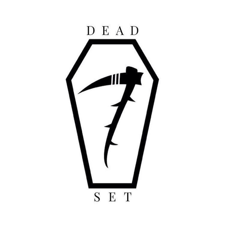 Dead Set Tour Dates