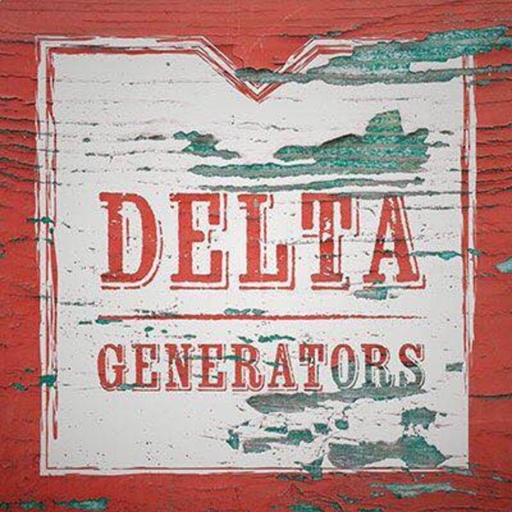 THE DELTA GENERATORS Tour Dates