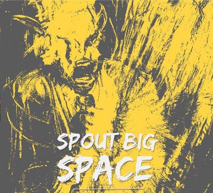 Spout Big Space Tour Dates