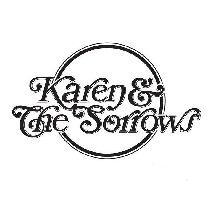 Karen & The Sorrows Tour Dates