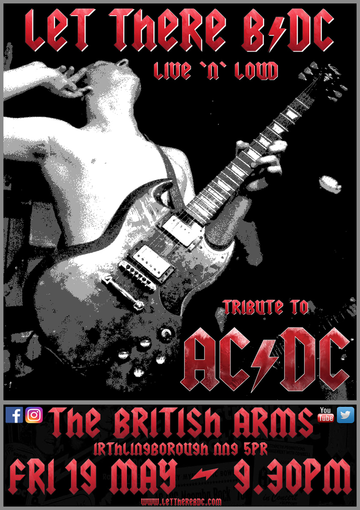 Let There B/DC - Ac/dc Tribute Band @ The British Arms - Irthlingborough, United Kingdom