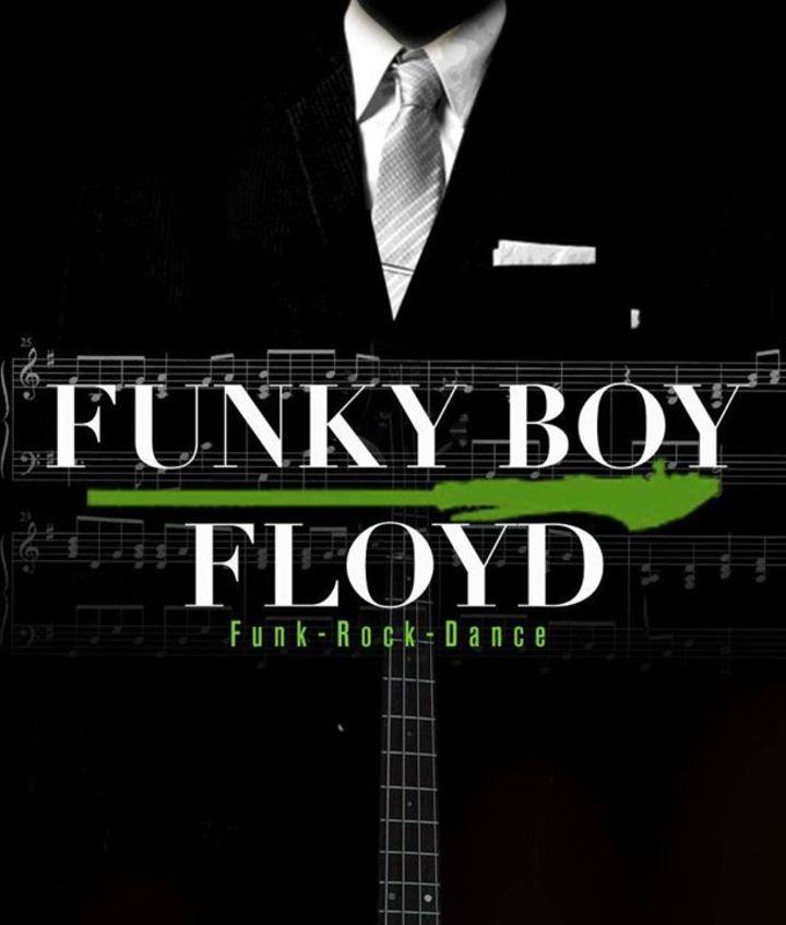 Funky Boy Floyd Tour Dates