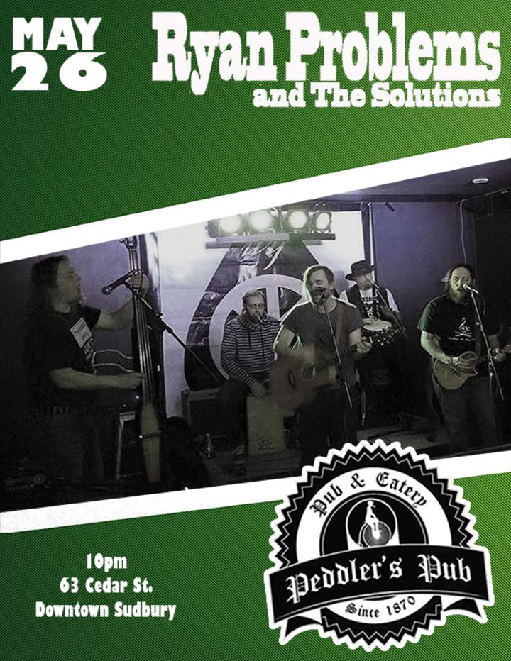 Ryan Problems & The Solutions @ Peddler's Pub - Greater Sudbury, Canada