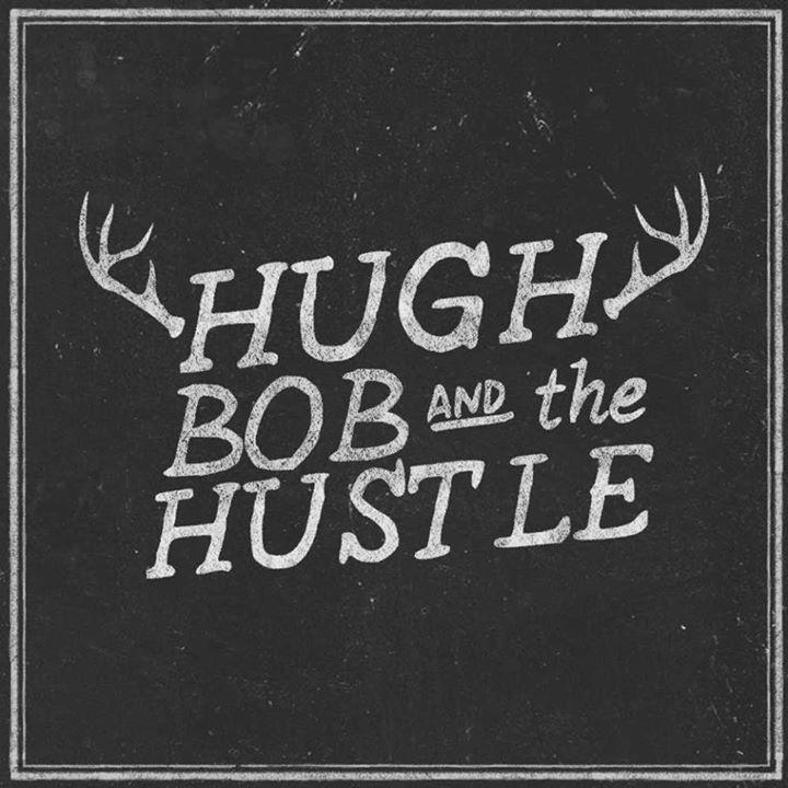 Hugh Bob and The Hustle @ High Noon - Madison, WI