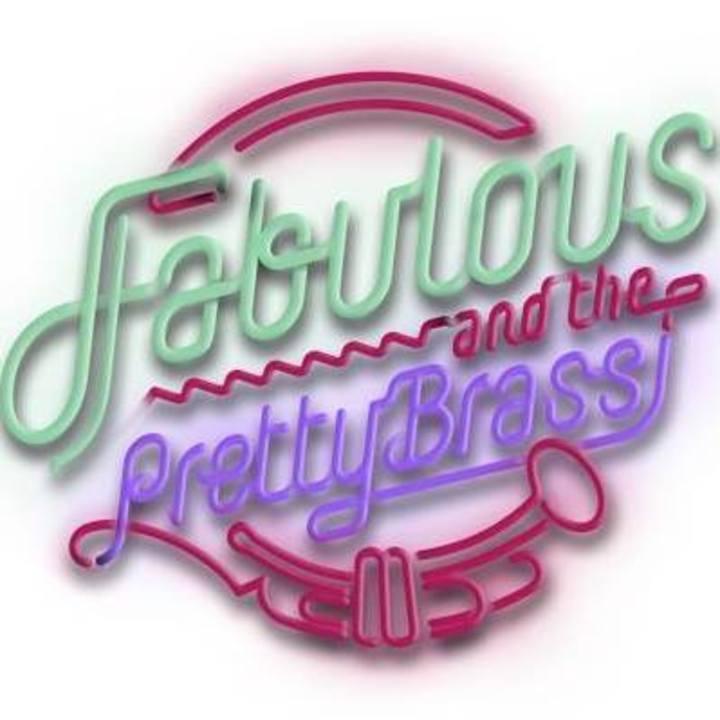 Fabulous & The Pretty Brass Tour Dates