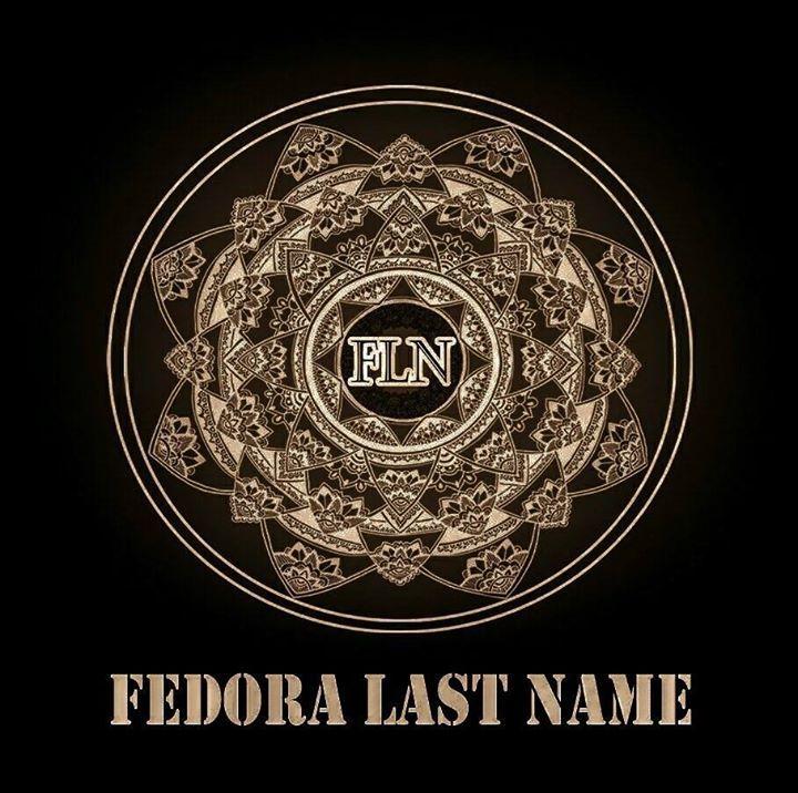 Fedora Last Name Tour Dates