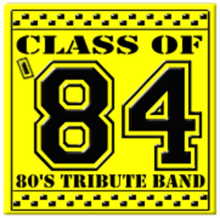 Class of 84 Tour Dates