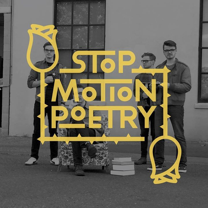 Stop Motion Poetry Tour Dates