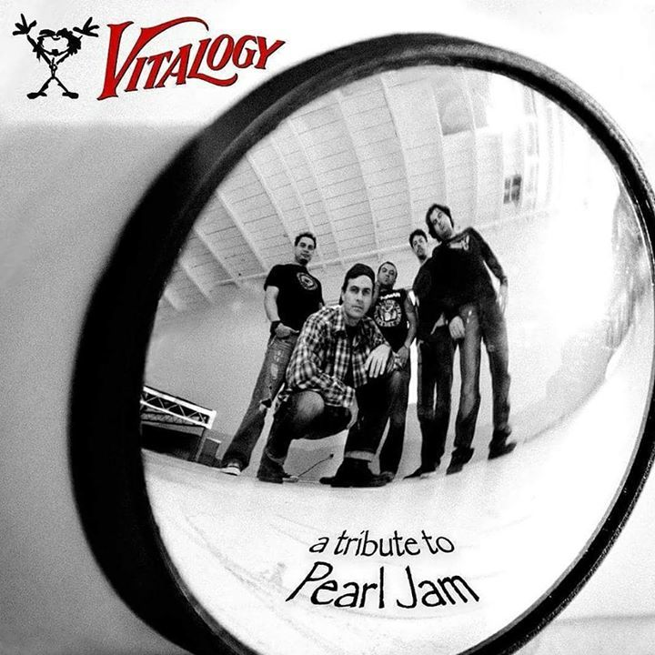 Vitalogy: Pearl Jam tribute Tour Dates