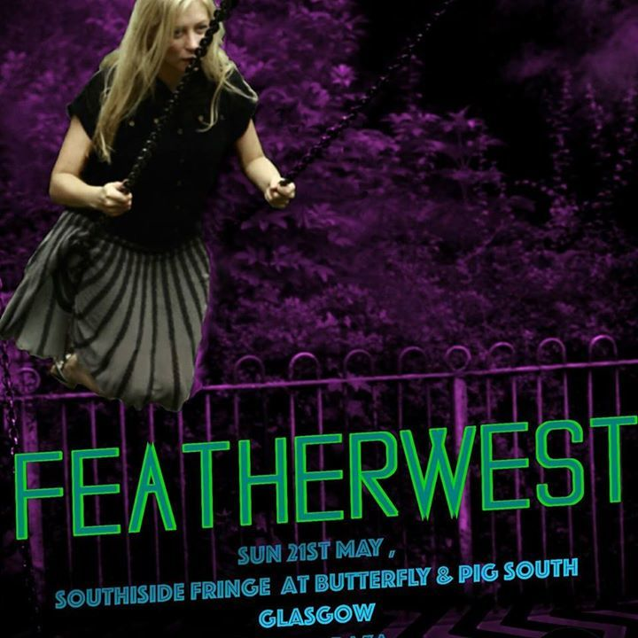 Featherwest @ The Tunnels - Aberdeen, United Kingdom