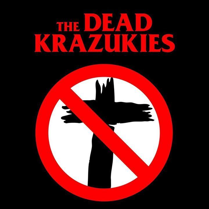 The Dead Krazukies Tour Dates
