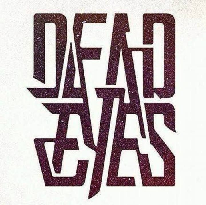 DEAD EYES Tour Dates