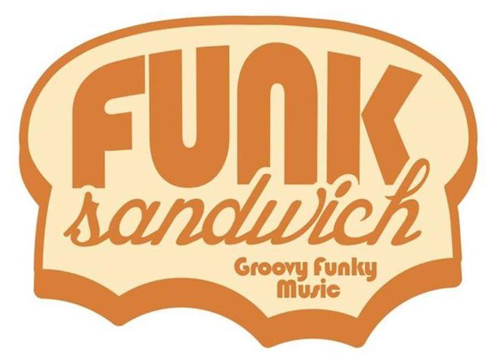 Funk Sandwich Tour Dates