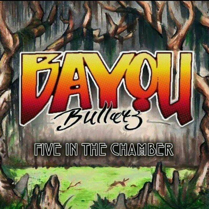 Bayou Bullets Tour Dates