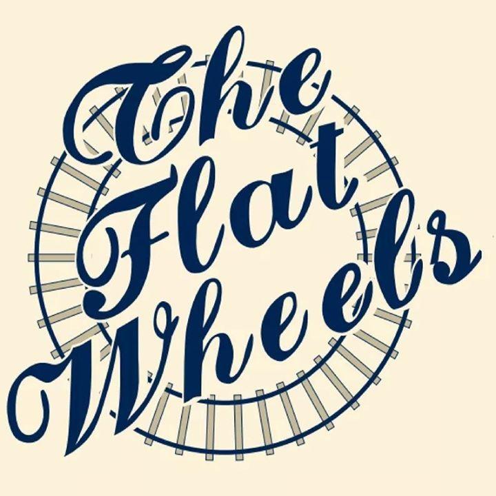 The Flat Wheels Tour Dates