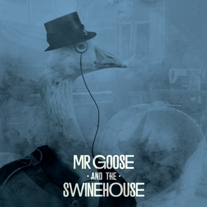Mr. Goose & The Swinehouse Tour Dates